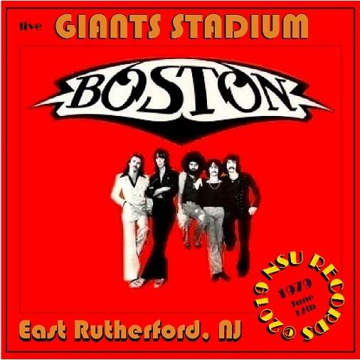BOSTON LIVE AT GIANTS STADIUM IN NEW JERSEY 1979 J LIVE AT GIANTS STADIUM IN NEW JERSEY 1979 JUNE 17th LTD CD