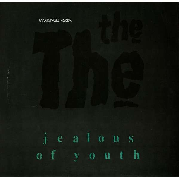 THE THE JEALOUS OF YOUTH