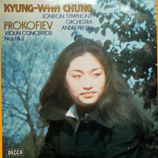 Kyung-Wha Chung Serge Prokofiev