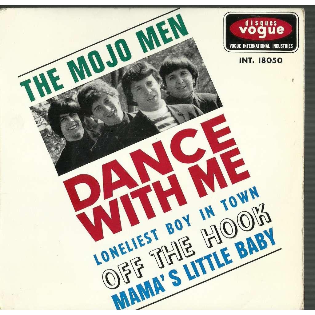mojo men dance with me