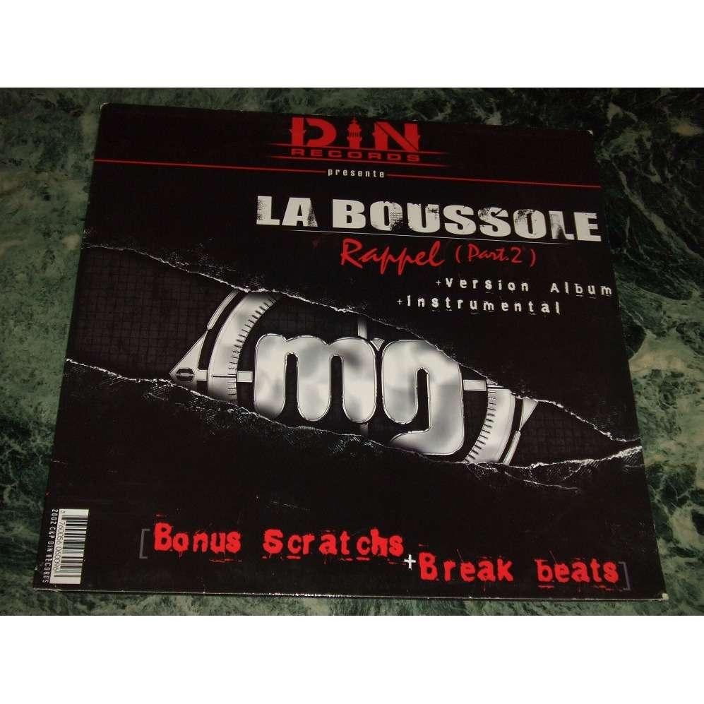 La Boussole / Bouchées Doubles / Ness & Cité Rappel (Part.2) / A Fond / B.O. De Vie