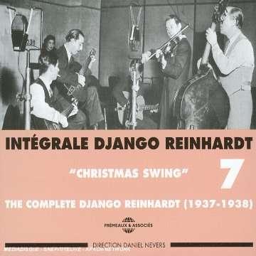 DJANGO REINHARDT DJANGO REINHARDT - INTEGRALE VOL 7 CHRISTMAS SWING 1937-1938