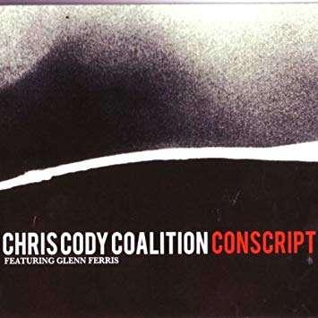 CHRIS CODY COALITION CONSCRIPT