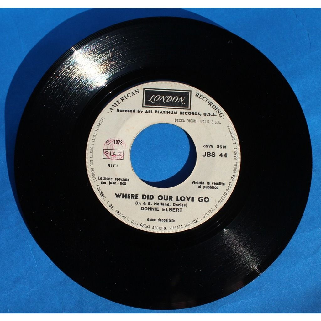 Donnie Elbert / Gilbert O'Sullivan Where Did Our Love Go / No Matter How I Try