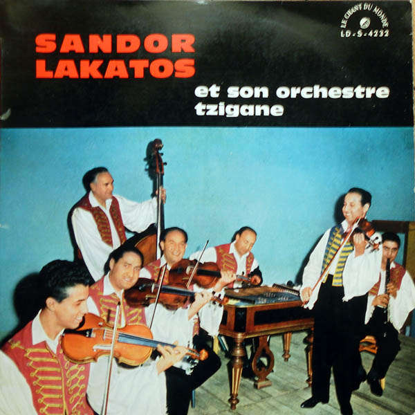 sándor lakatos and his gipsy band L'Alouette