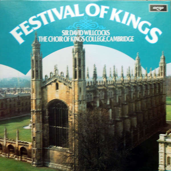 The Choir King's College Cambridge Festival ok kings