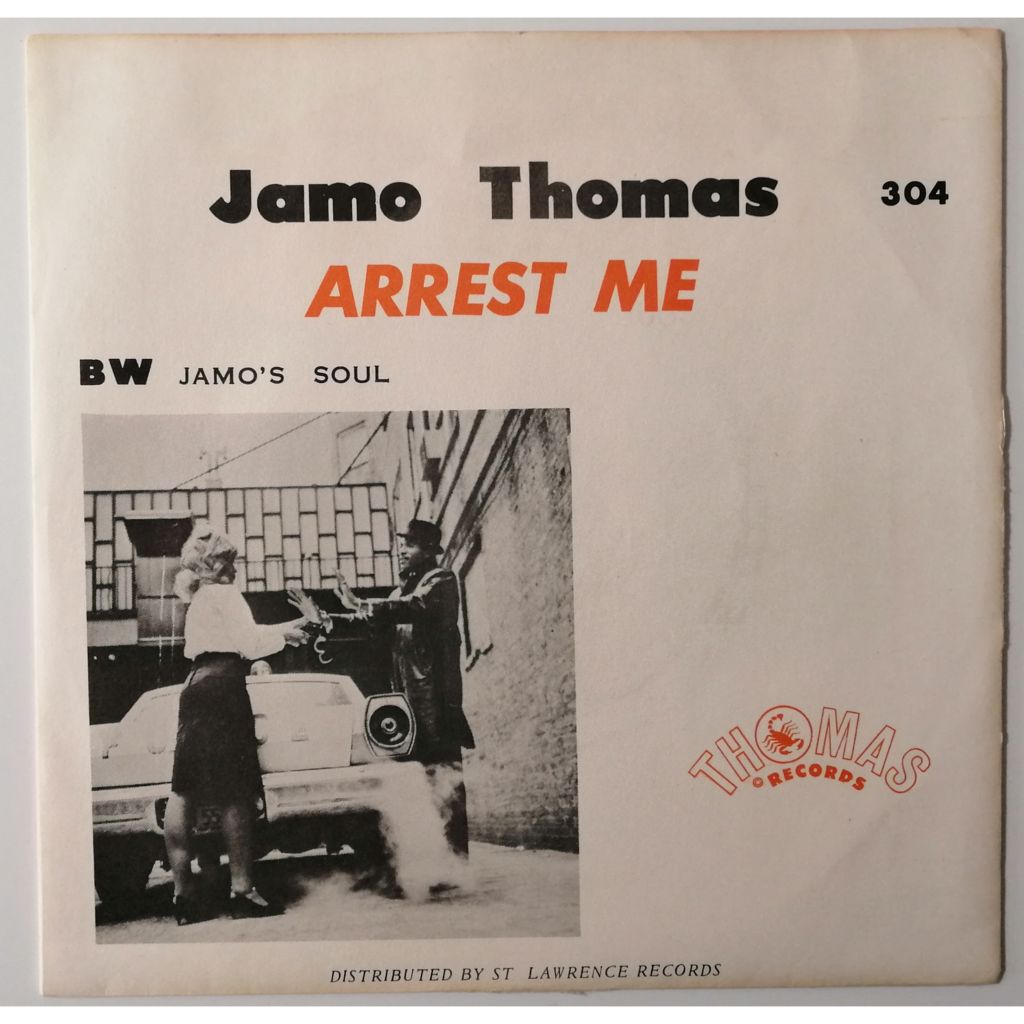 Jamo Thomas Arrest Me / Jamo's Soul