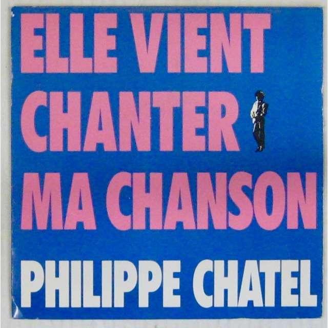 Chatel Philippe Elle vient chanter ma chanson / retour à la case d'espoir