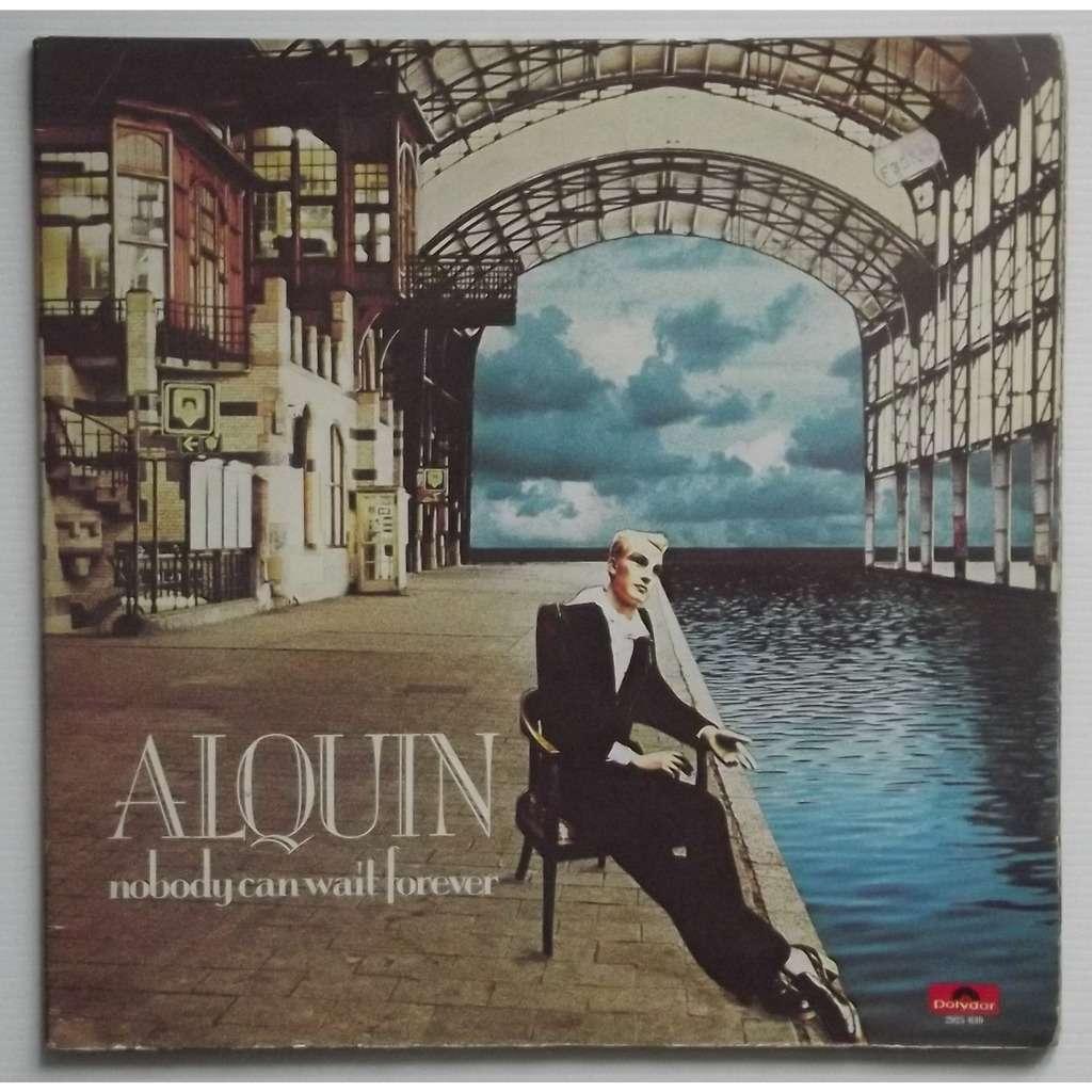Alquin nobody can wait forever (gatefold)