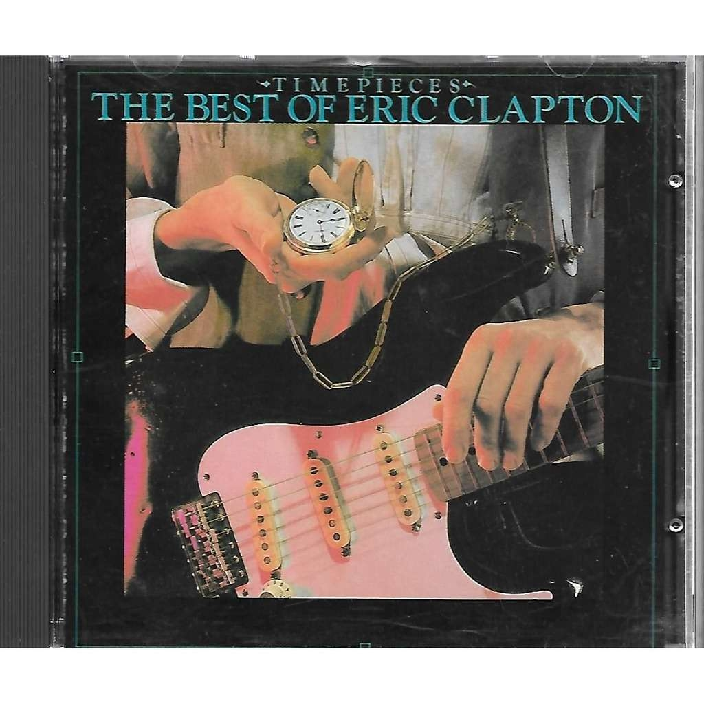 Eric Clapton Time Pieces - The Best Of Eric Clapton
