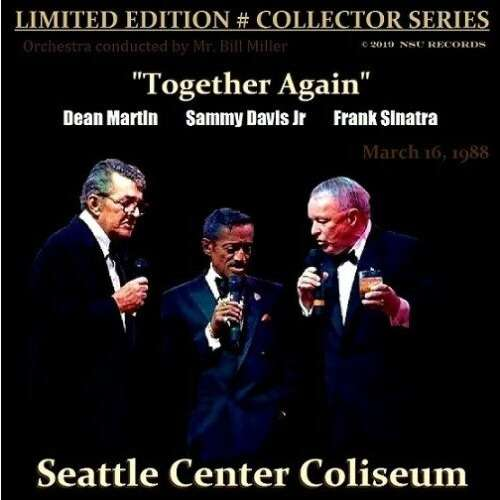 FRANK SINATRA - DEAN MARTIN - SAMMY DAVIS JR LIVE IN SEATTLE, WASHINGTON 1988 MARCH 16th LTD # 2 CD