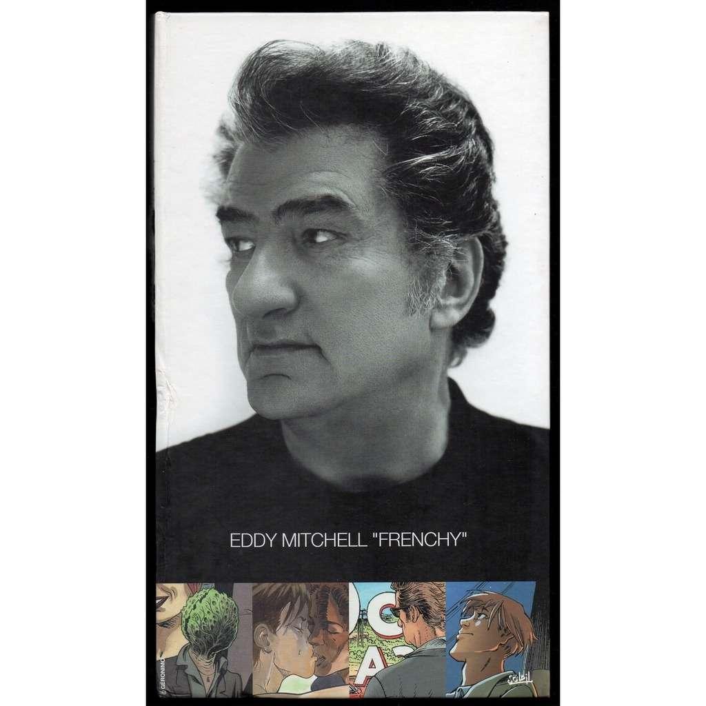 EDDY MITCHELL FRENCHY .. .. LONG FORMAT .. .. CD + LIVRET LUXUEUX ( Avec 4 TITRES en B.D. )