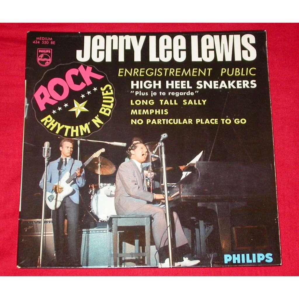 Jerry Lee Lewis Enregistrement public - High heel sneakers (Plus je te regarde) +3