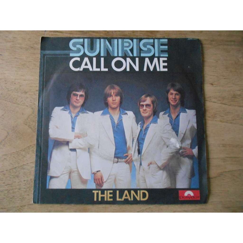 sunrise call on me - the land