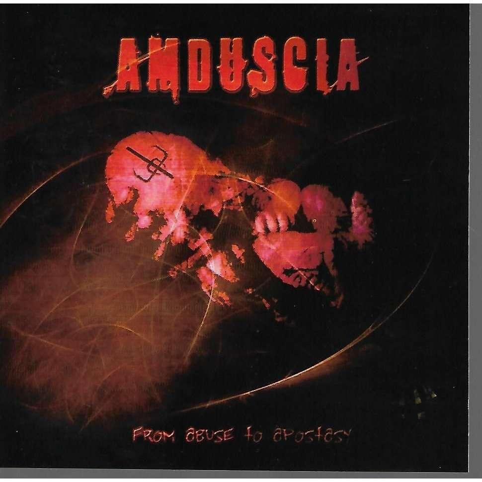 Amduscia From Abuse To Apostasy