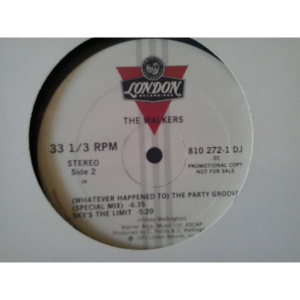 the walkers The Party Groove / Sky's The Limit (promo)