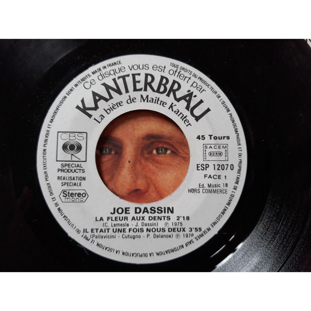 Joe Dassin Joe Dassin - La Fleur Aux Dents / Il Etait Une Fois Nous Deux / L'Amérique / Ca Va Pas Changer Le M