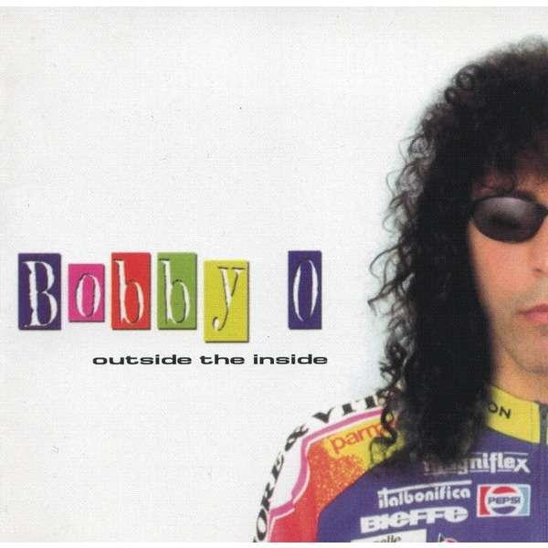 Bobby O (Bobby Orlando) Outside the inside CD