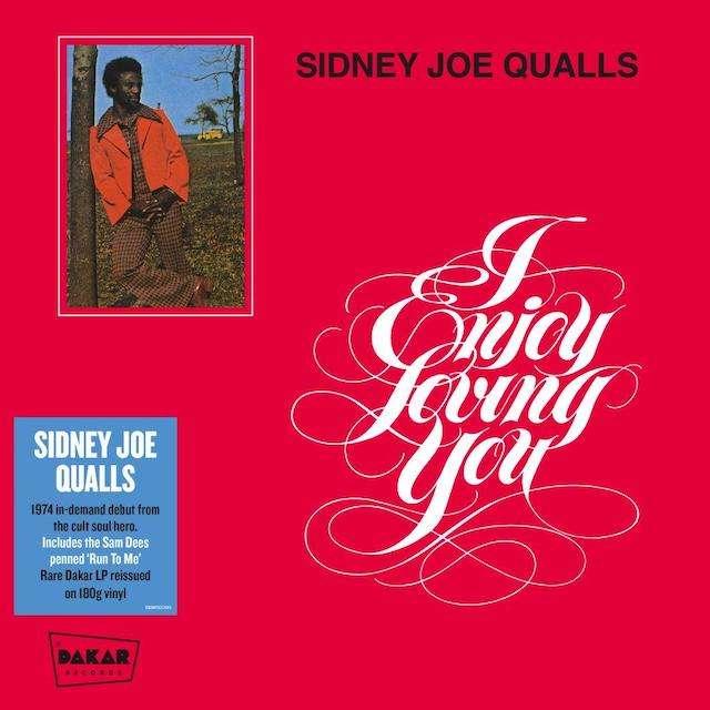 Sidney Joe Qualls I Enjoy Loving You 180 Gram