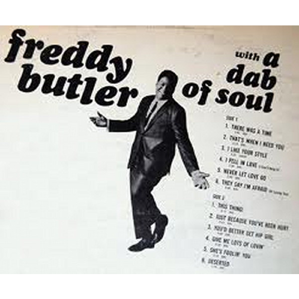 Freddy Butler With A Dab Of Soul