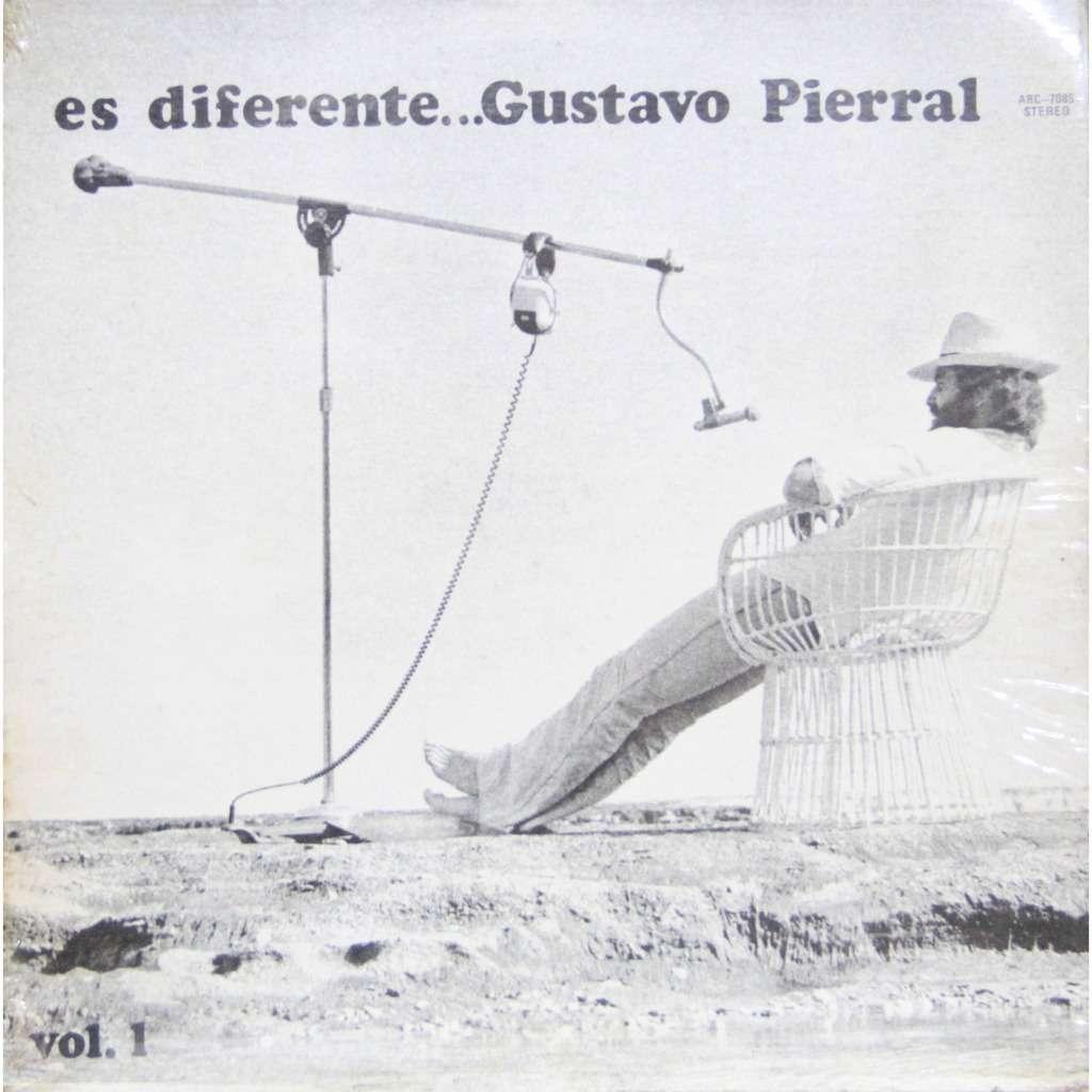Gustavo Pierral Es diferente Volumen 1