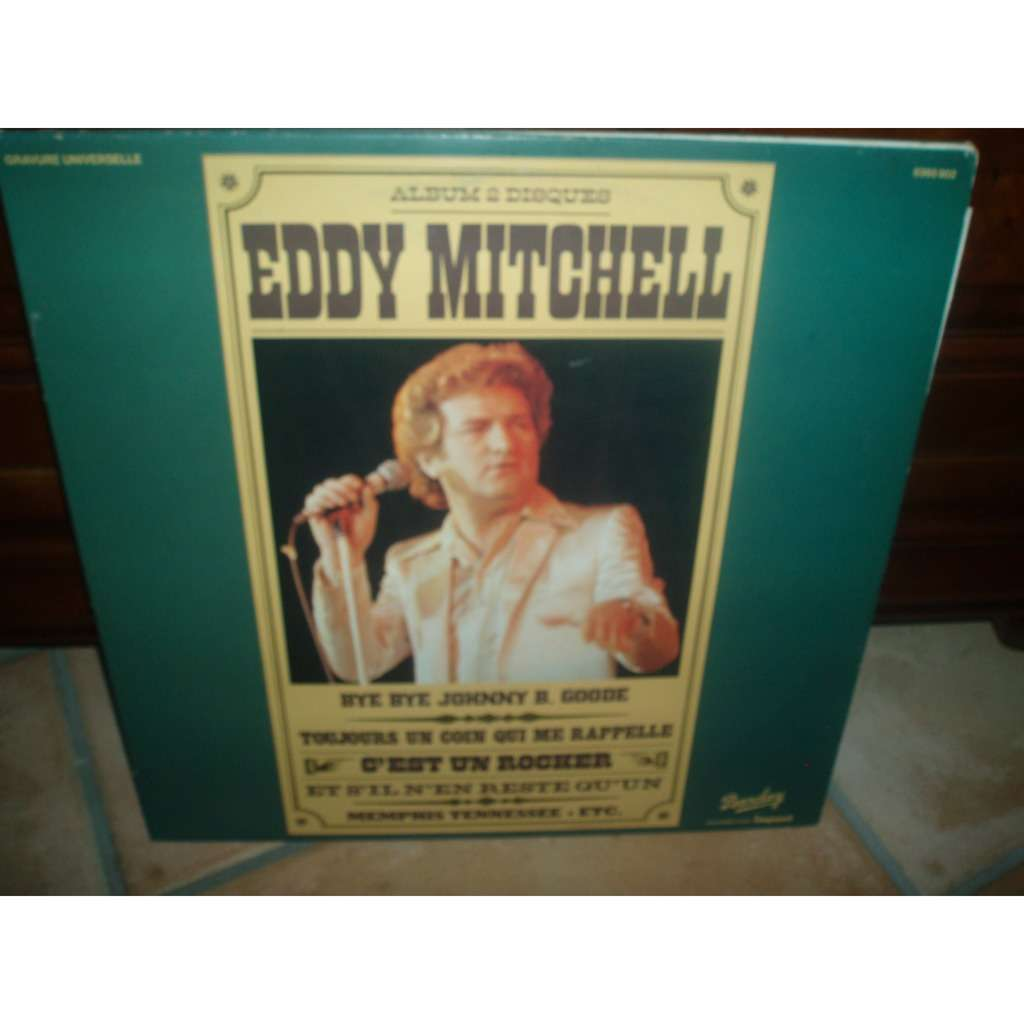 eddy mitchell BYE BYE JOHNNY B. GOODE