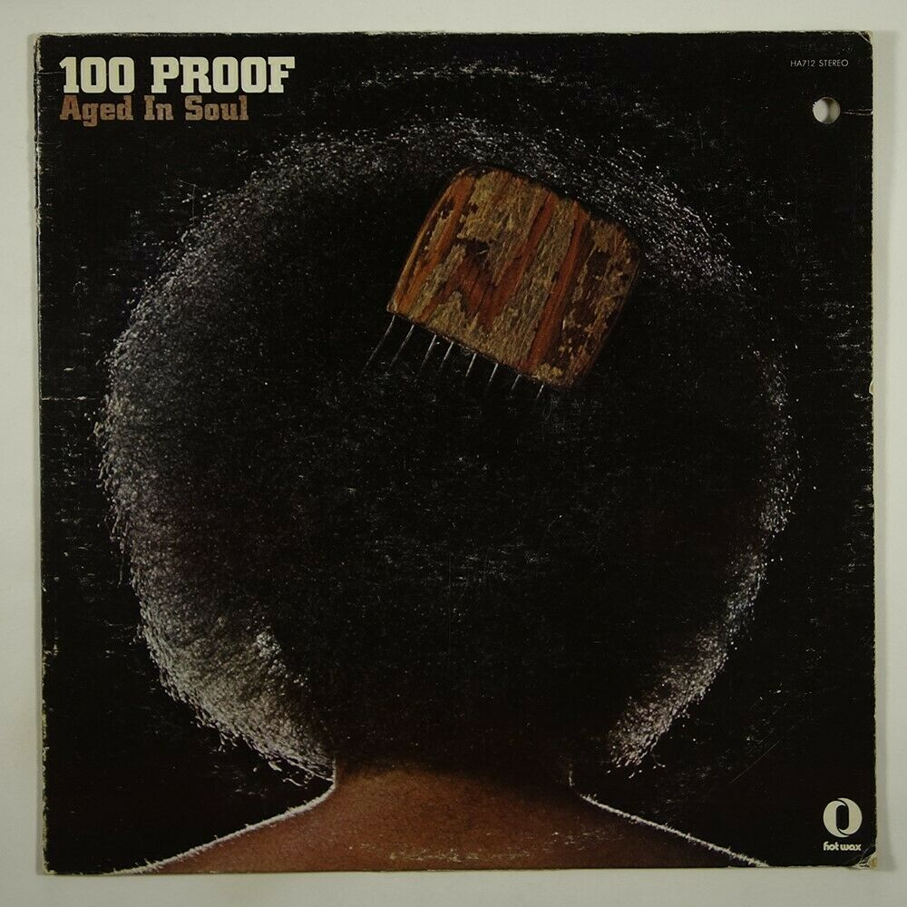 100 Proof Aged In Soul Same (Soul/Funk)