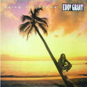 Eddy Grant - Going For Broke Eddy Grant - Going For Broke