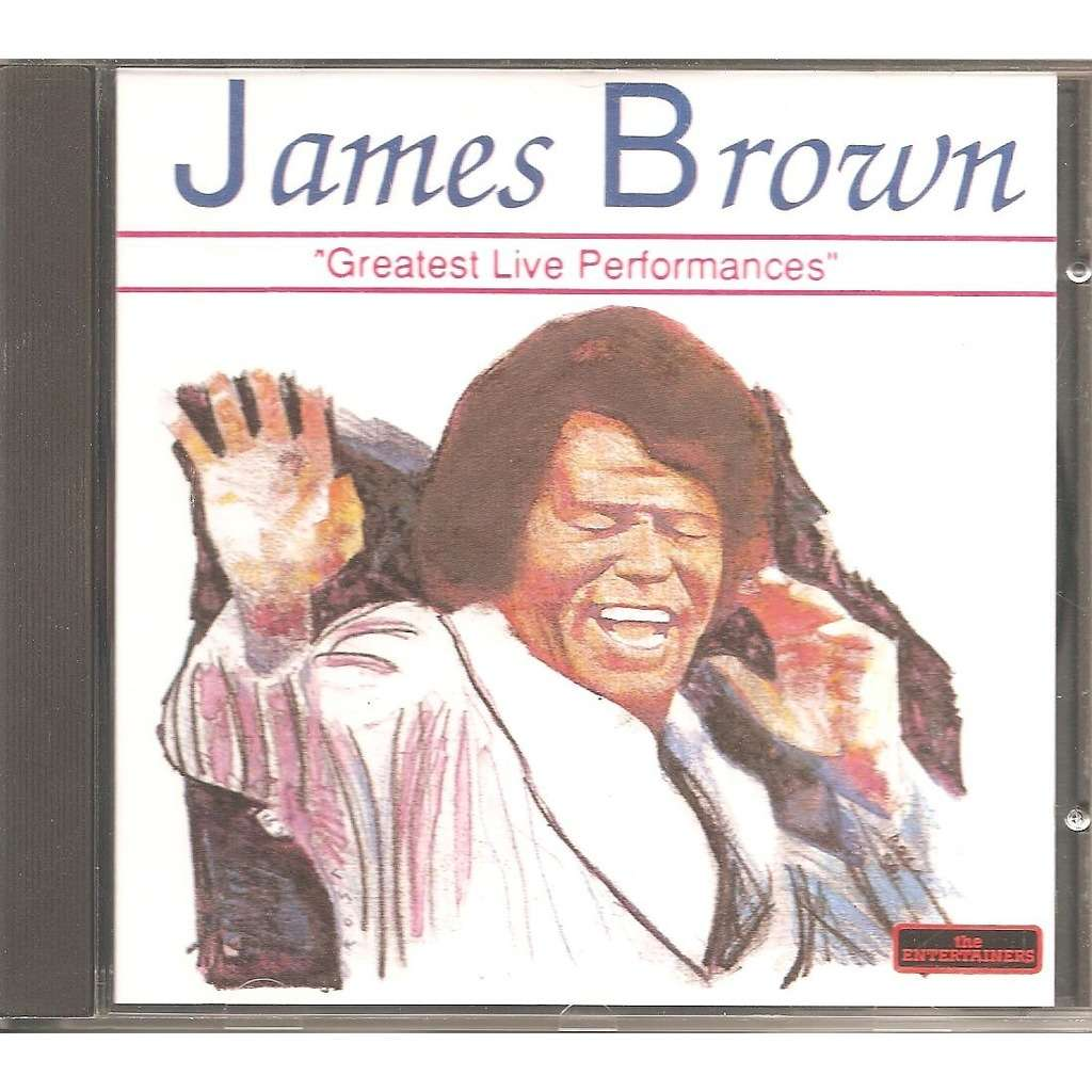 james brown GREATEST LIVE PERFORMANCES