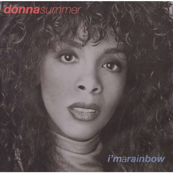 Donna Summer I'm A Rainbow