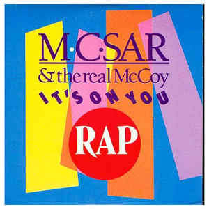 M.C. SAR & The Real McCOY It's on you