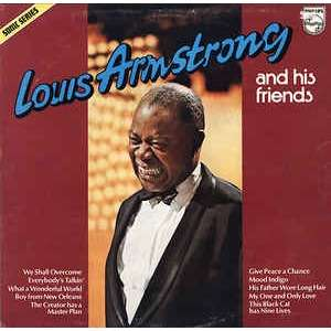 Louis Armstrong Louis Armstrong And His Friends