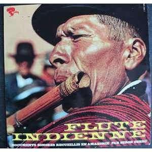 Serge Debru Flute Indienne - Documents Sonores Recueillis En Amazonie
