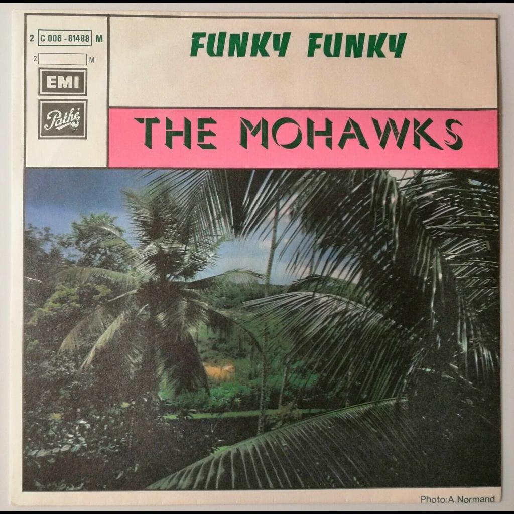 The Mohawks Funky Funky (soul/funk)