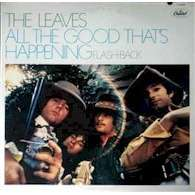 Leaves, The All the Good That's Happening Flashback