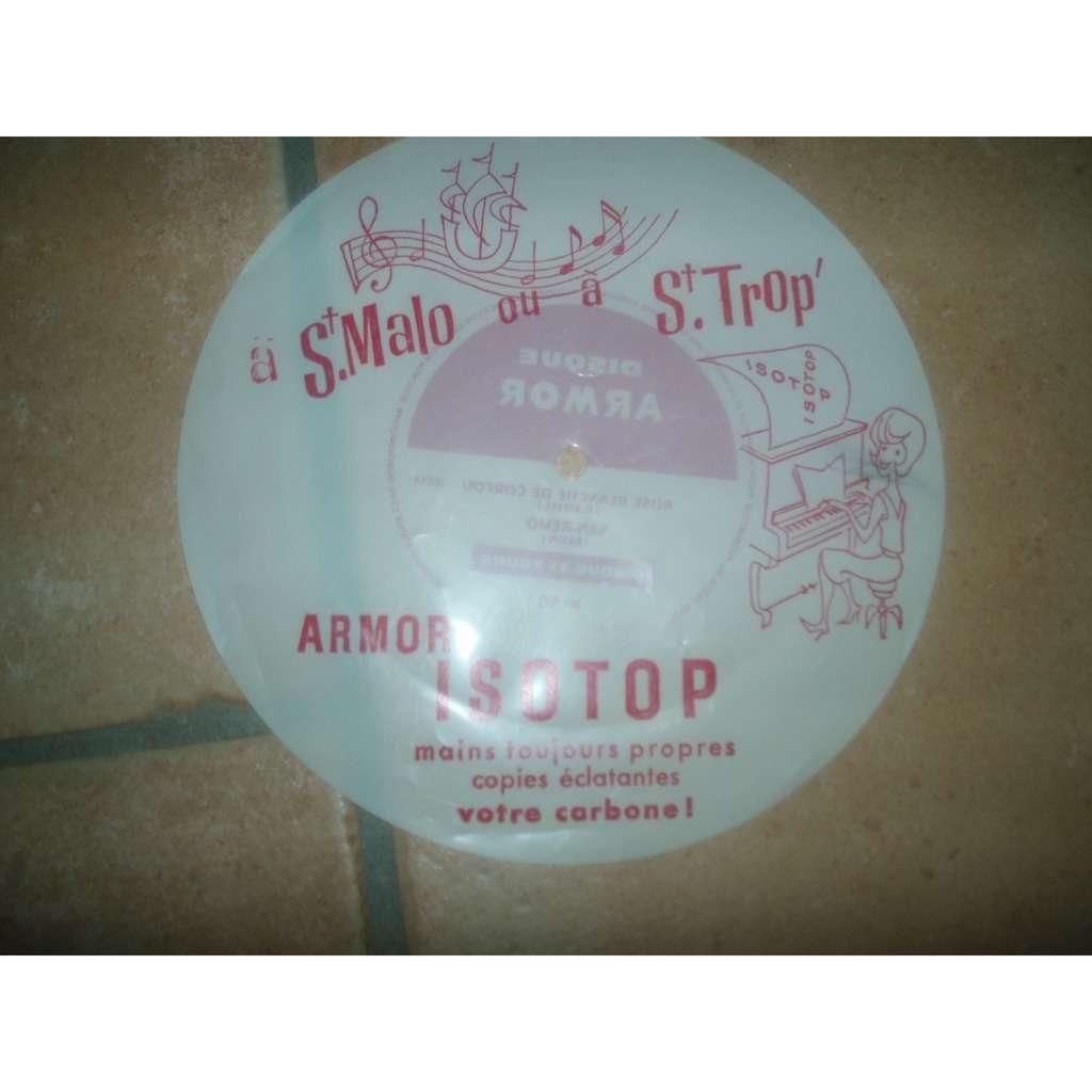DISQUE ARMOR / A St MALO OU A St TROP. ROSE BLANCHE DE CORFOU / SAN.REMO N°90.