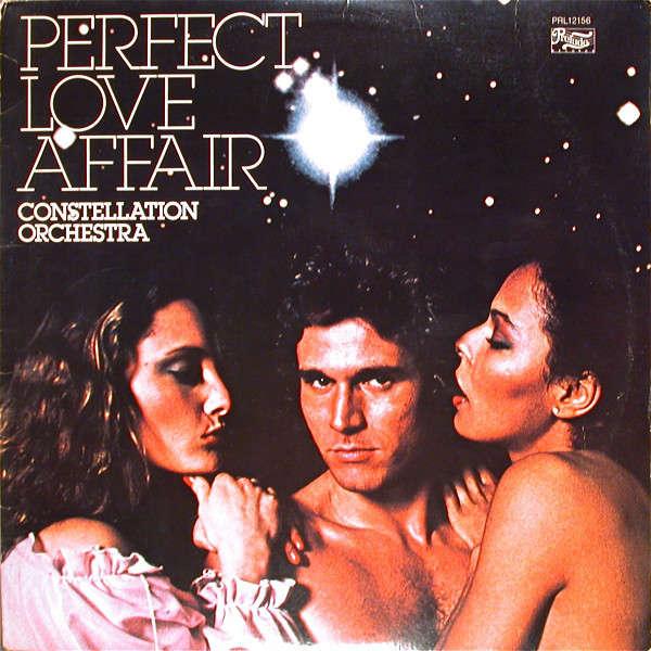 Constellation Orchestra - Perfect Love Affair Constellation Orchestra - Perfect Love Affair