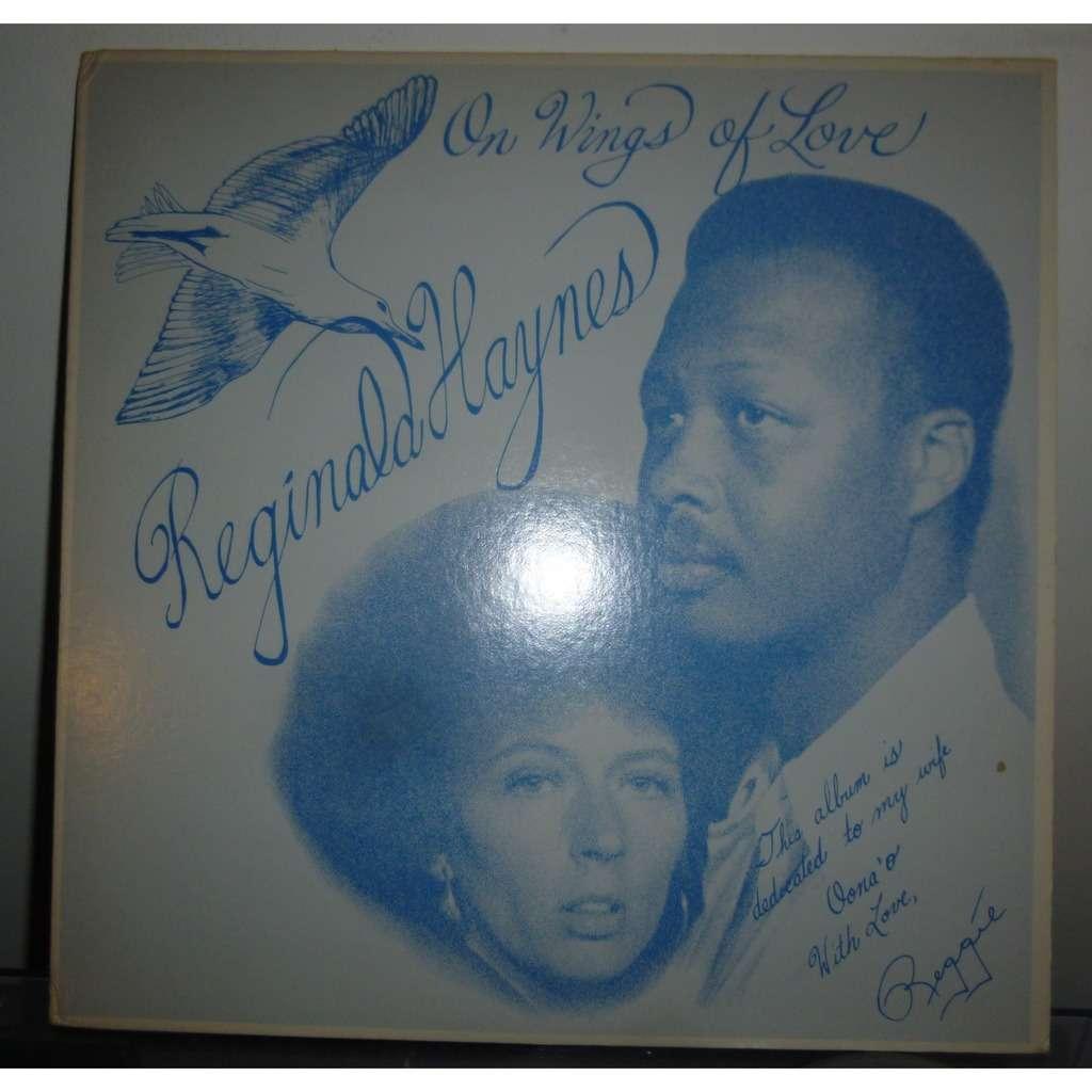 reginald haynes On Wings Of Love