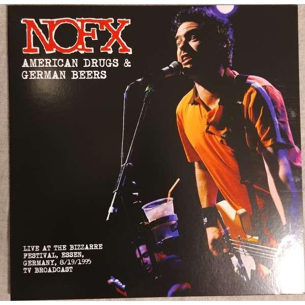 NOFX AMERICAN DRUGS AND GERMAN BEERS