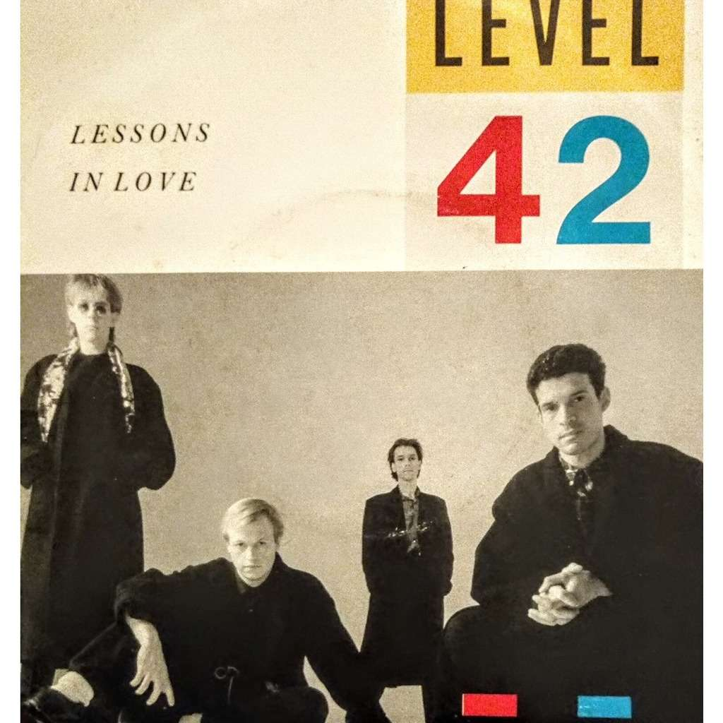 level 42 Lessons In Love (7, Single)