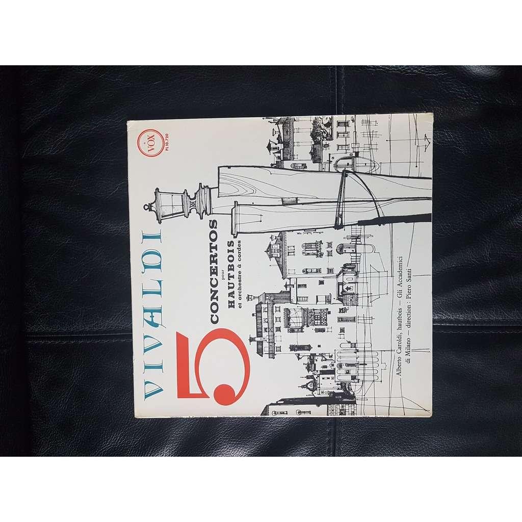 antonio vivaldi / a.caroldi / p. santi 5 concertos pour hautbois et orchestre à cordes