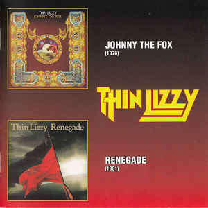 Thin Lizzy Johnny The Fox / Renegade
