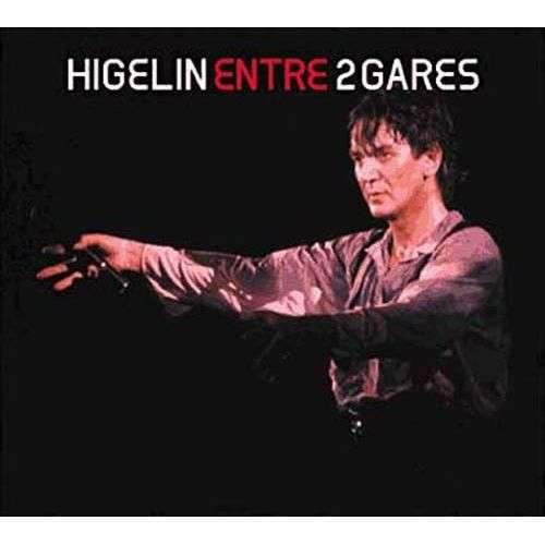 Jacques Higelin Entre 2 Gares