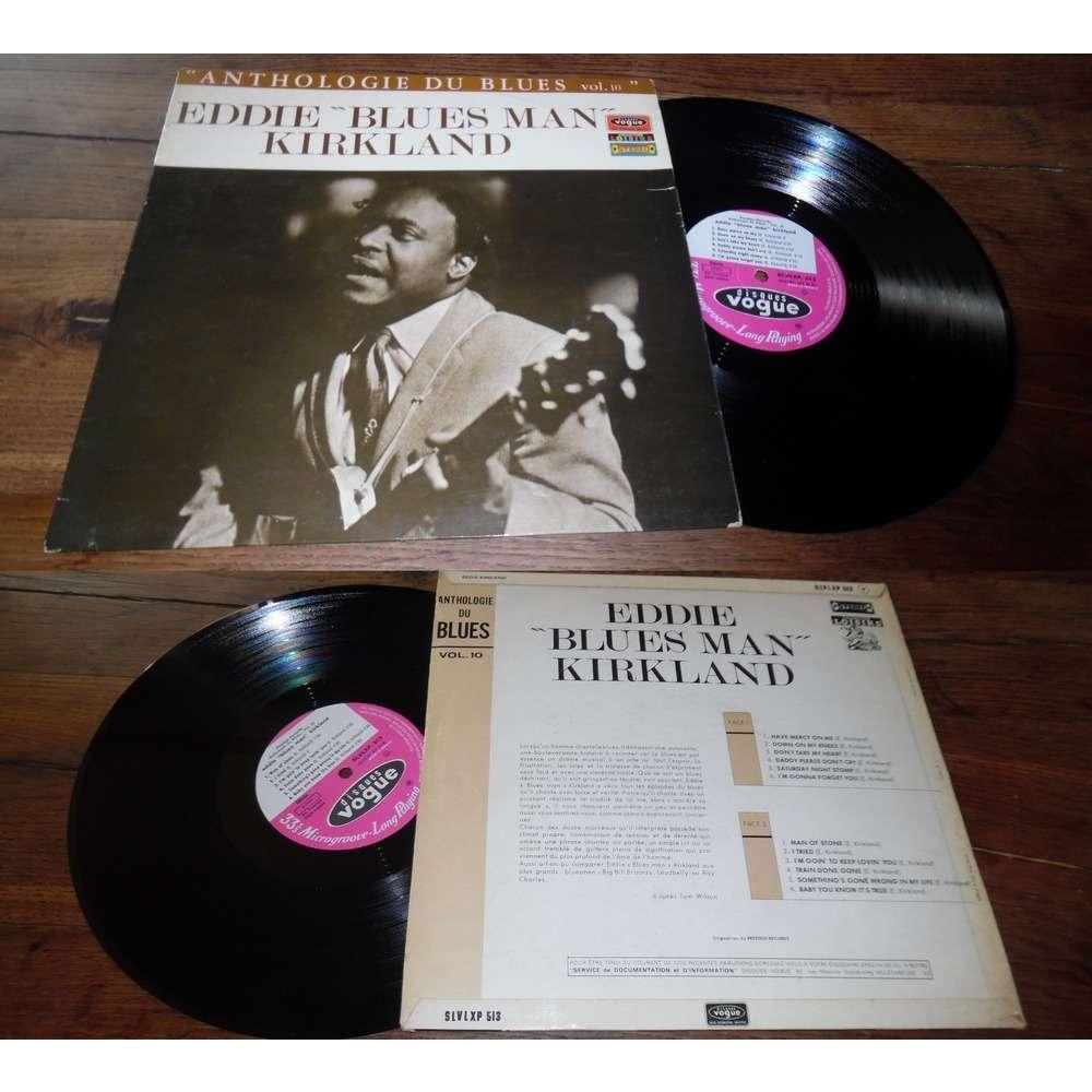 Eddie Blues Man Kirkland Anthologie Du Blues Vol.10