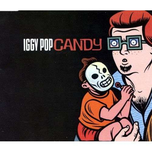Iggy Pop Candy