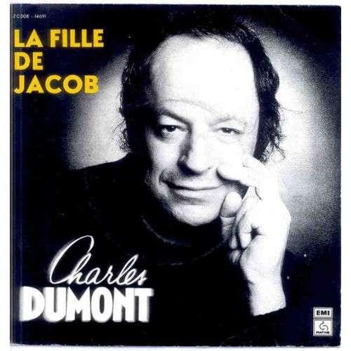 Charles Dumont La fille de Jacob / les mal aimés