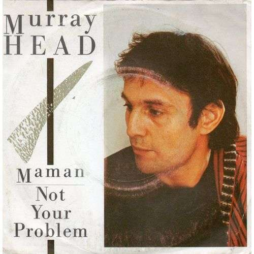 Murray Head Maman / Not Your Problem