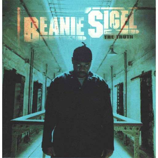 Beanie Sigel The Truth