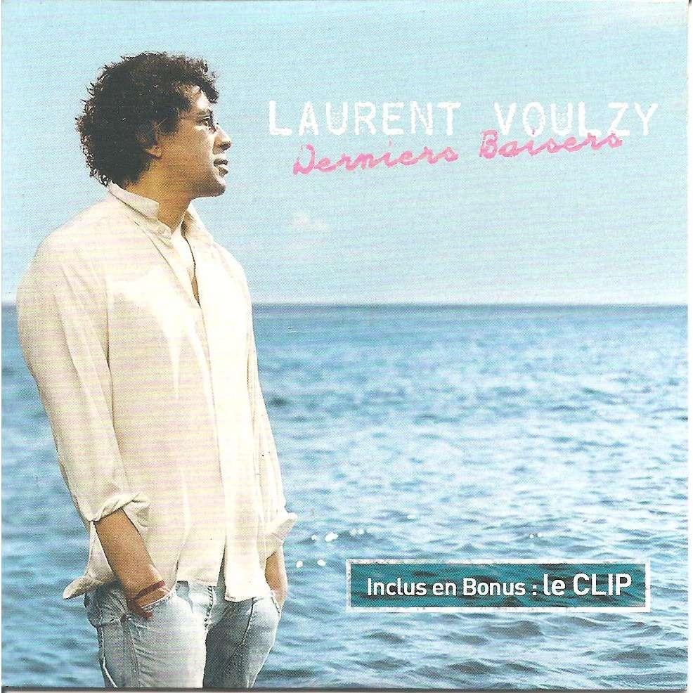 Laurent VOULZY Derniers baisers / Oh Lori / clip derniers baisers