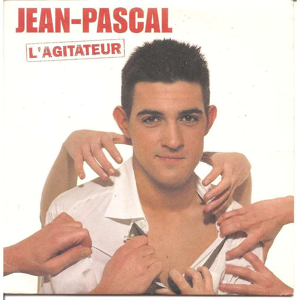 JEAN PASCAL L'AGITATEUR